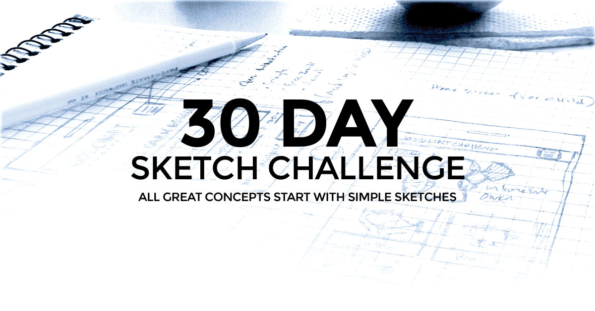 My 30 day sketch challenge - Days 1 thru 7