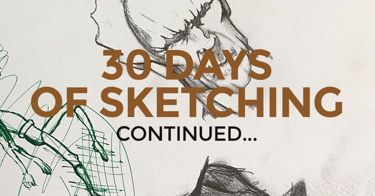 30 Day Sketch Challenge (Days 7-14... kind of)